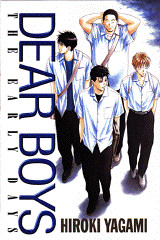DEAR BOYS THE EARLY DAYS